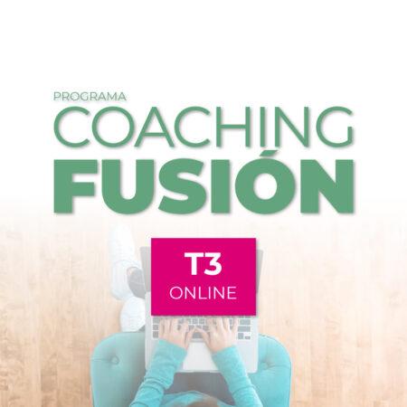 Programa Coaching Fusión ONLINE T3