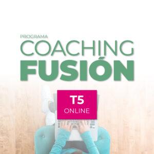 Programa Coaching Fusión ONLINE T5