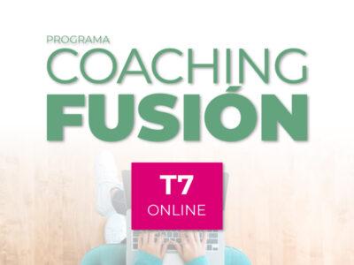 Programa Coaching Fusión ONLINE T7